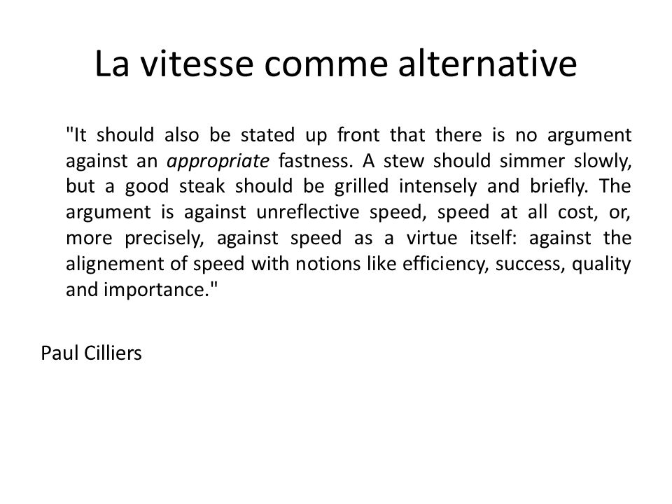 La vitesse comme alternative