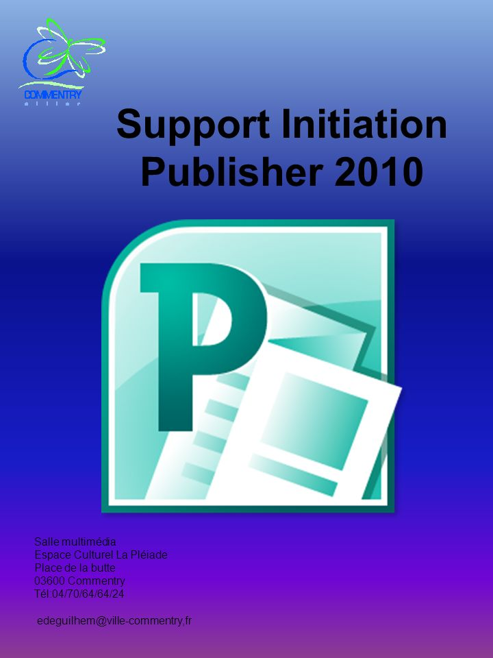 Support Initiation Publisher 2010