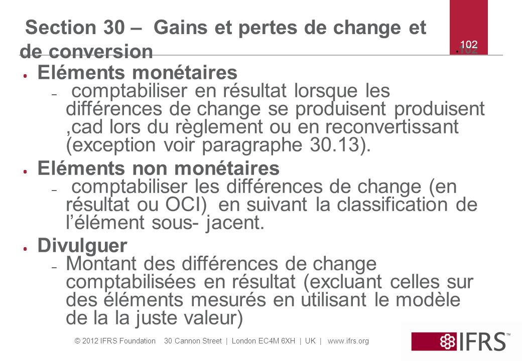 Section 30 – Gains et pertes de change et de conversion