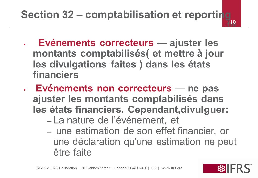 Section 32 – comptabilisation et reporting