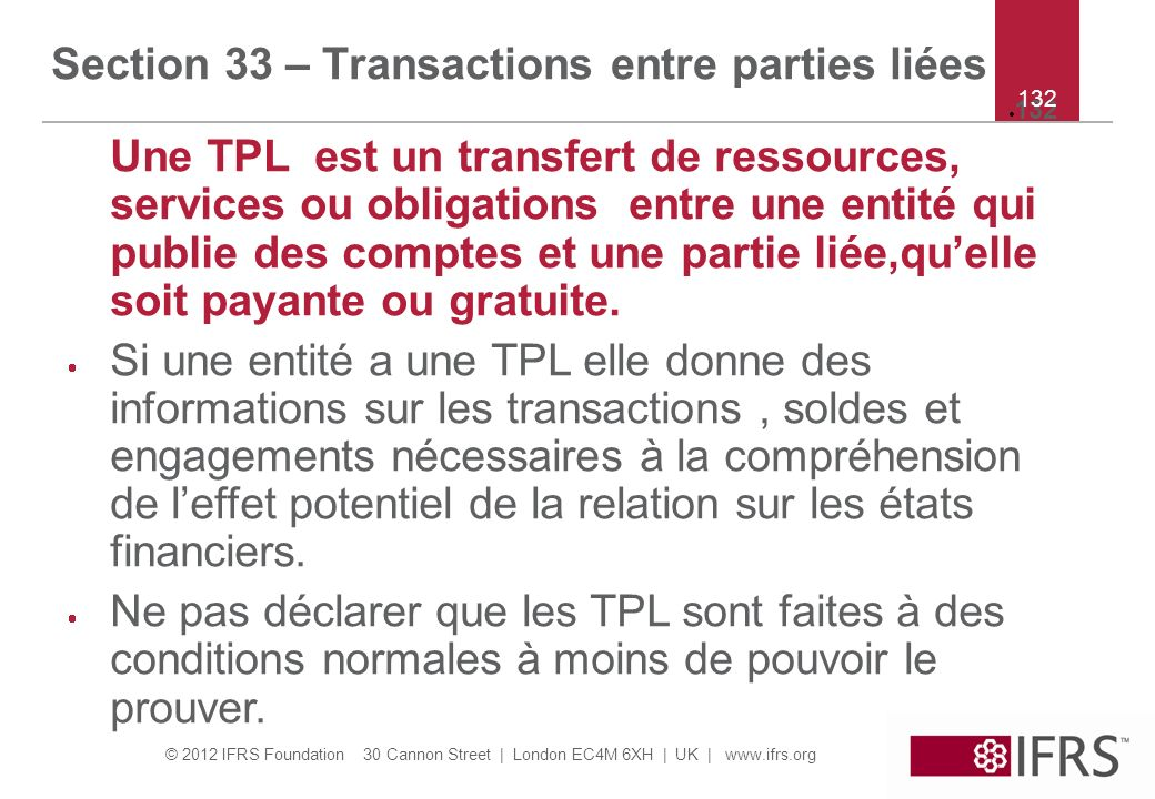 Section 33 – Transactions entre parties liées