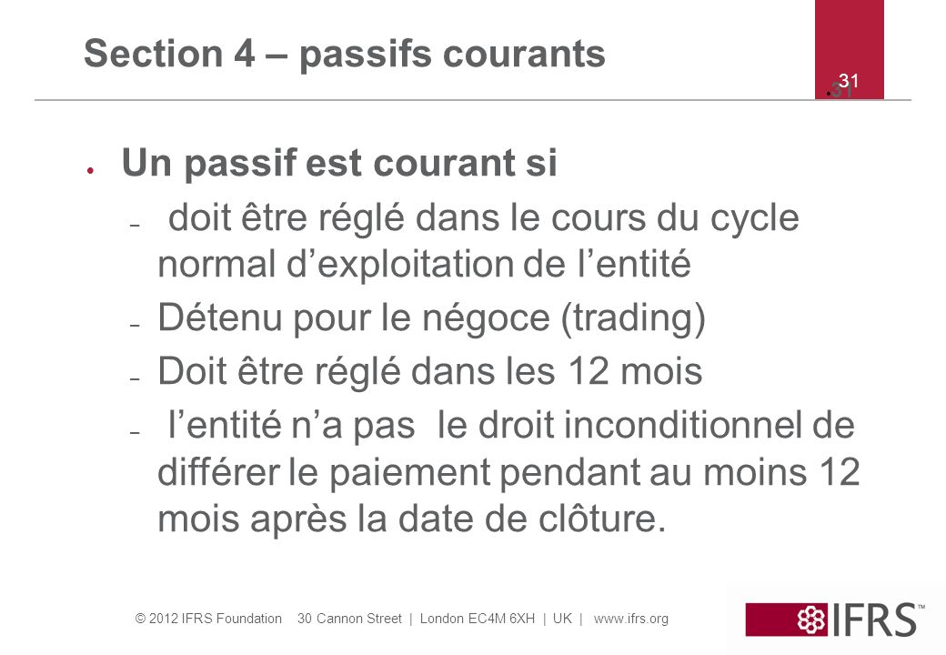 Section 4 – passifs courants
