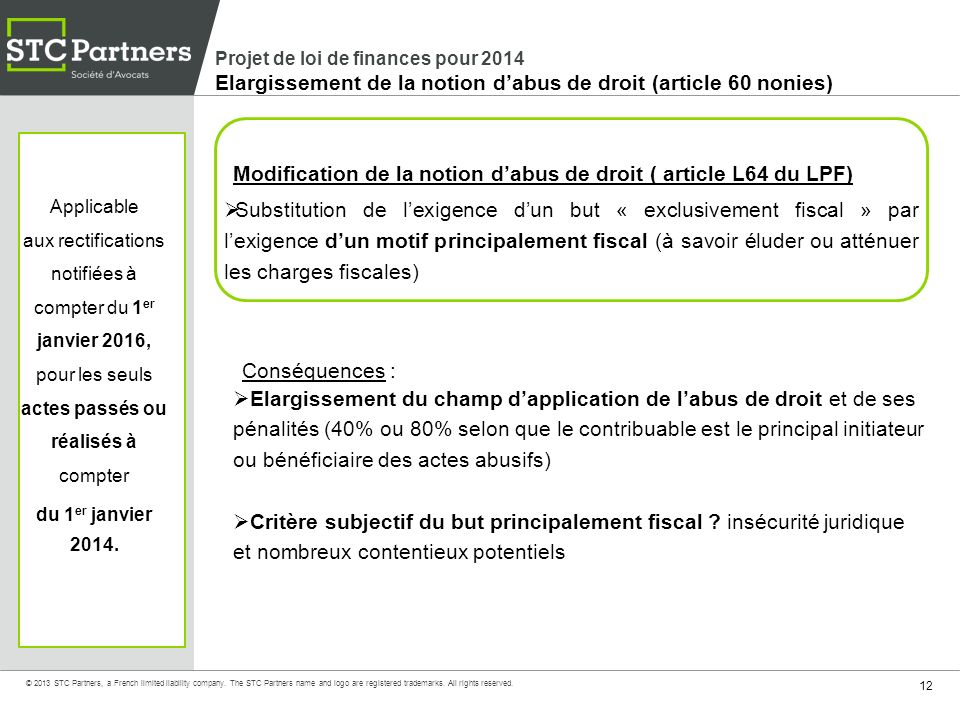 Modification de la notion d'abus de droit ( article L64 du LPF)