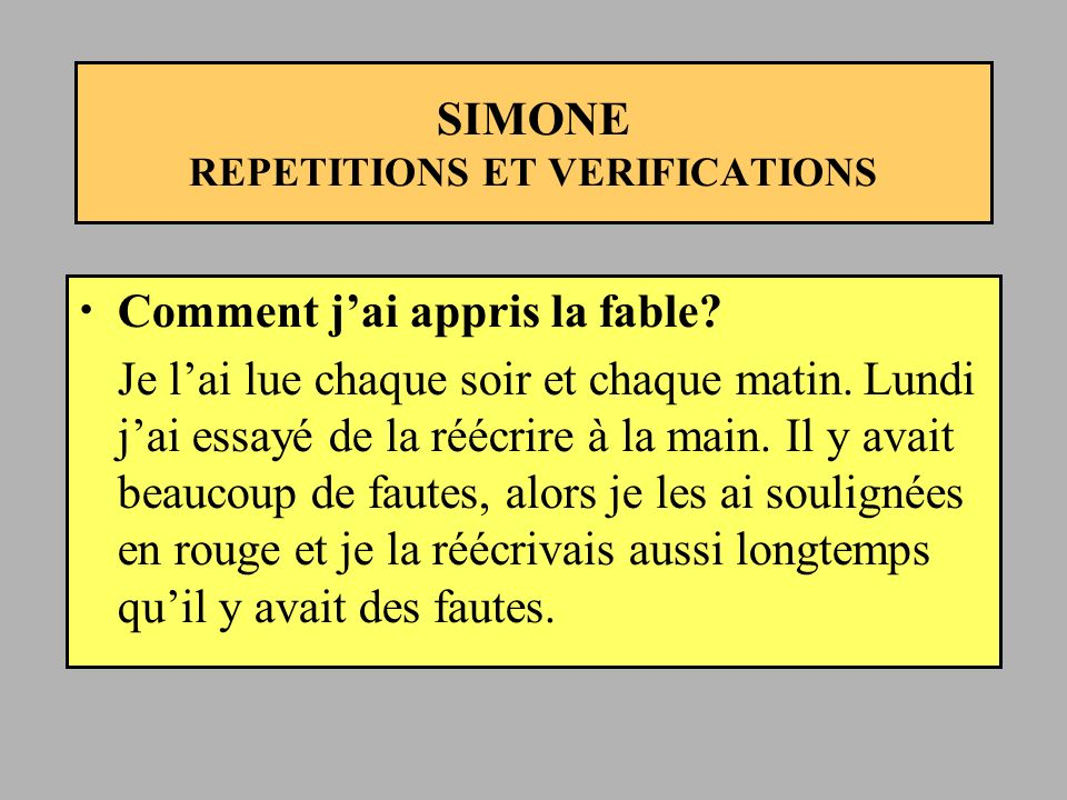 SIMONE REPETITIONS ET VERIFICATIONS
