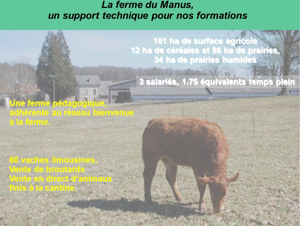 La ferme du Manus, un support technique pour nos formations