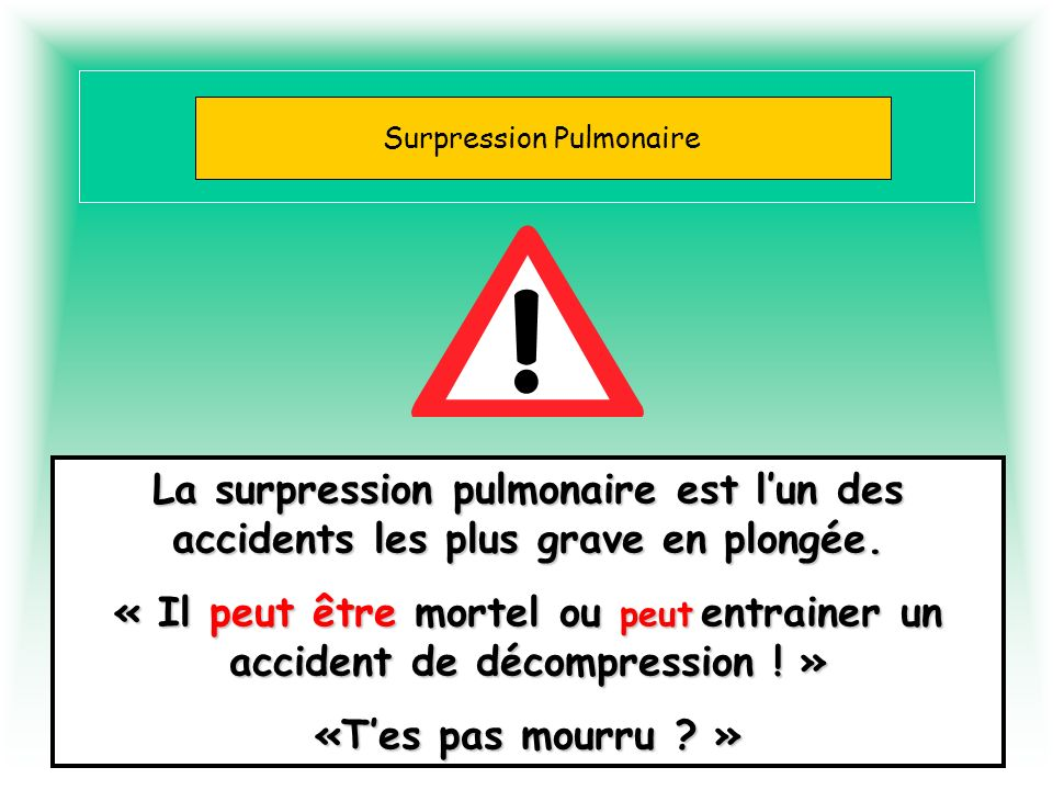 Surpression Pulmonaire