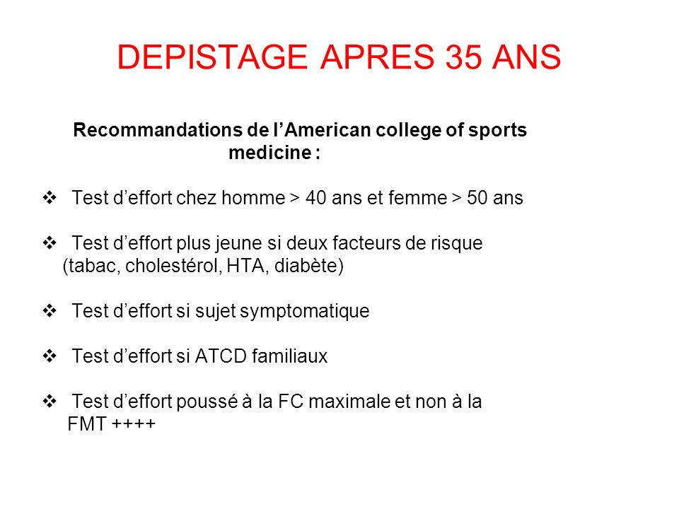 DEPISTAGE APRES 35 ANS Recommandations de l'American college of sports