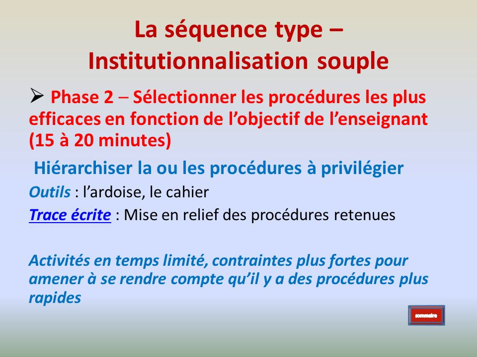 La séquence type – Institutionnalisation souple
