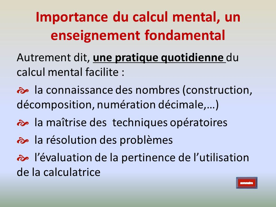 Importance du calcul mental, un enseignement fondamental