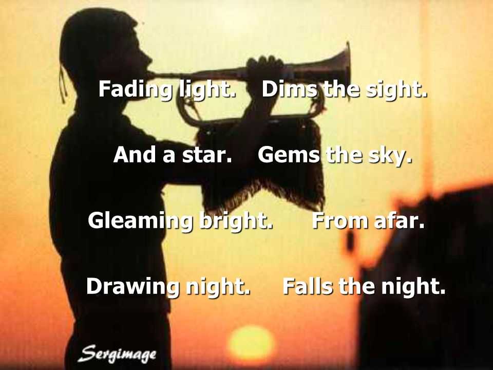 Fading light. Dims the sight. And a star. Gems the sky.