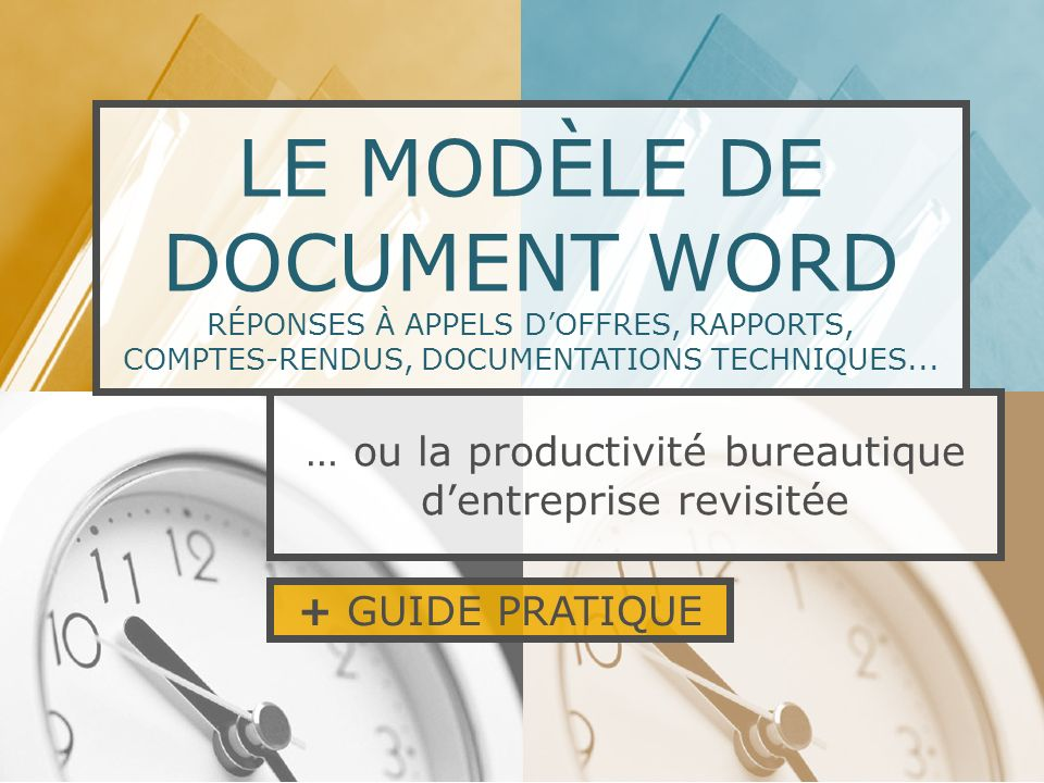 LE MODÈLE DE DOCUMENT WORD