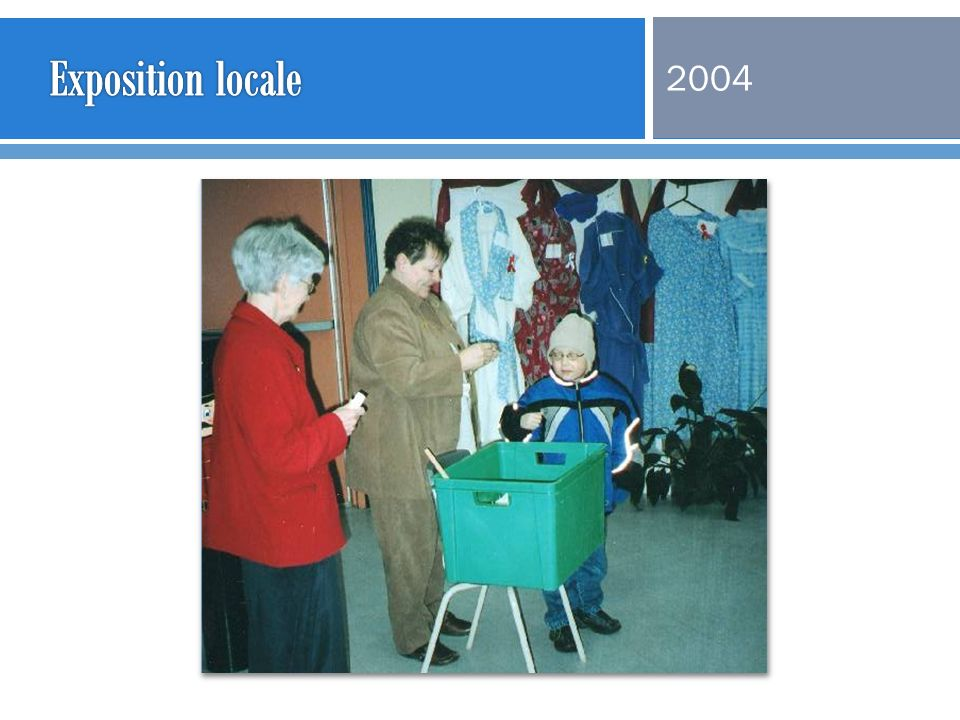 Exposition locale 2004