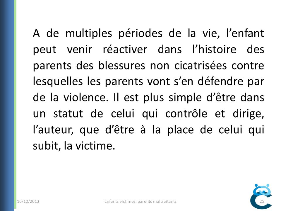 Enfants victimes, parents maltraitants