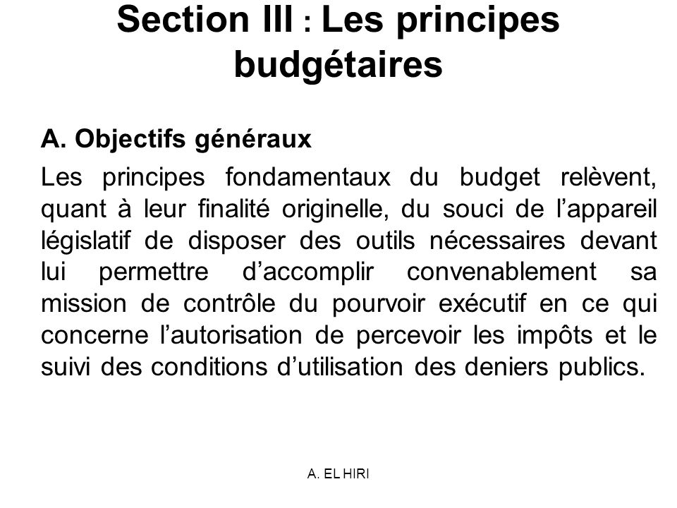 Section III : Les principes budgétaires