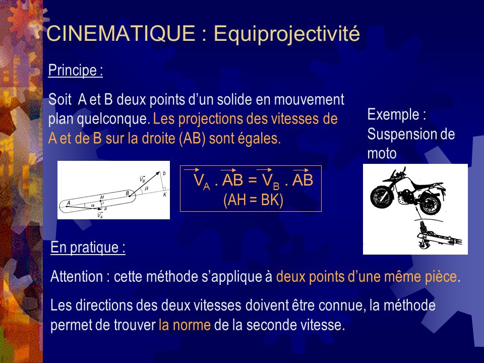 CINEMATIQUE : Equiprojectivité
