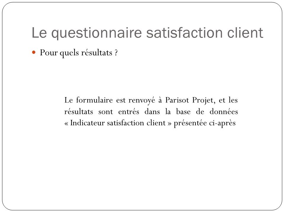 Le questionnaire satisfaction client