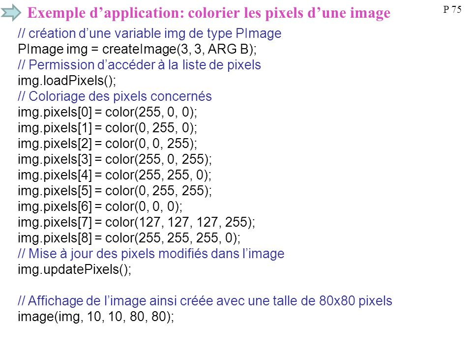 Exemple d'application: colorier les pixels d'une image