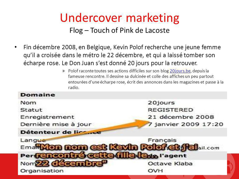 Undercover marketing Flog – Touch of Pink de Lacoste