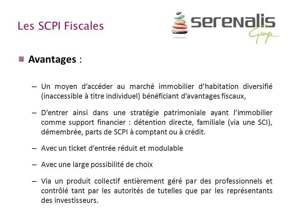 Avantages : Les SCPI Fiscales