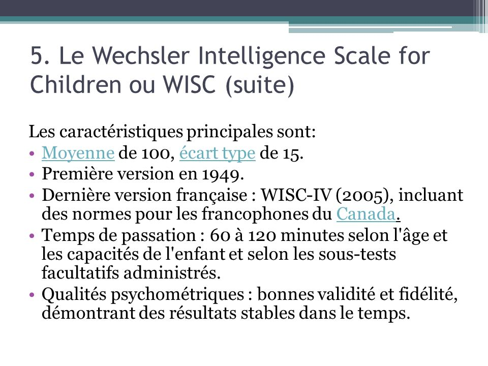 5. Le Wechsler Intelligence Scale for Children ou WISC (suite)