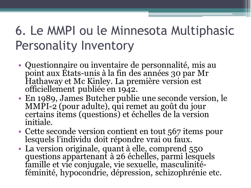 6. Le MMPI ou le Minnesota Multiphasic Personality Inventory