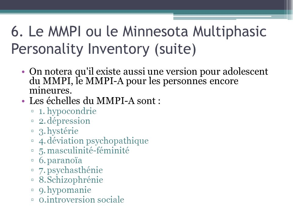 6. Le MMPI ou le Minnesota Multiphasic Personality Inventory (suite)