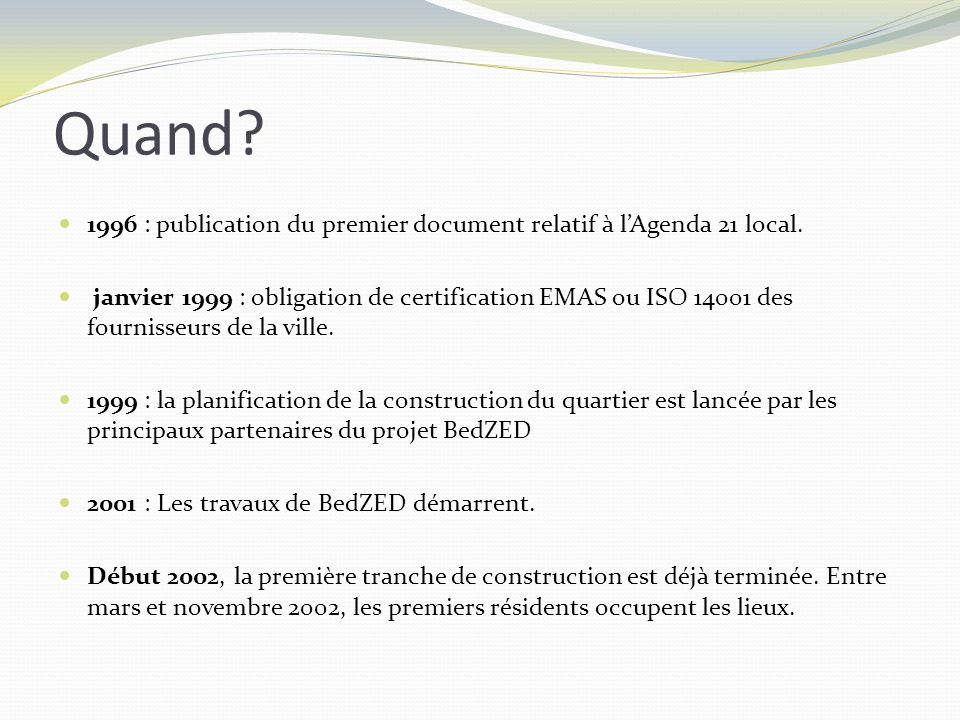 Quand 1996 : publication du premier document relatif à l'Agenda 21 local.