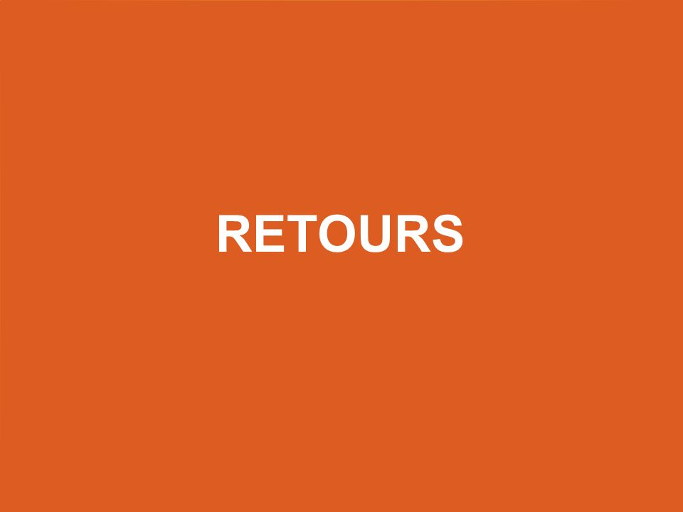 Retours Title slide – use this as a title slide in between other slides.