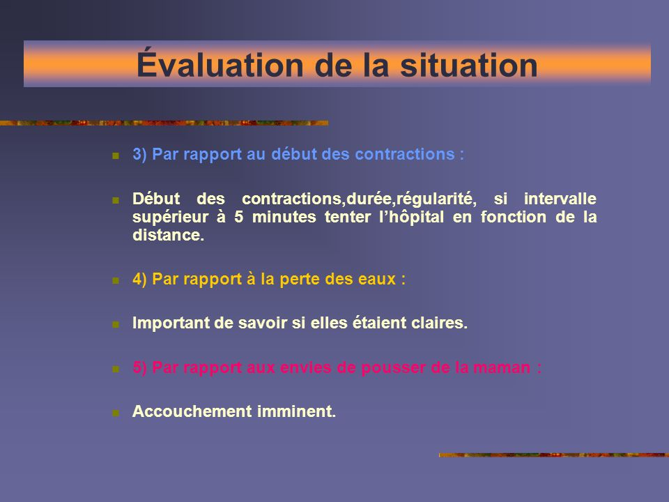 Évaluation de la situation