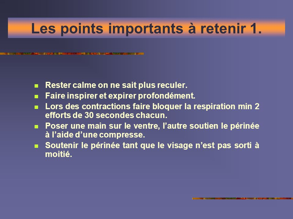 Les points importants à retenir 1.