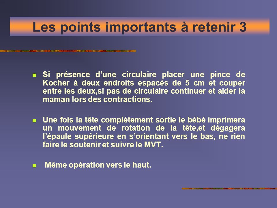 Les points importants à retenir 3