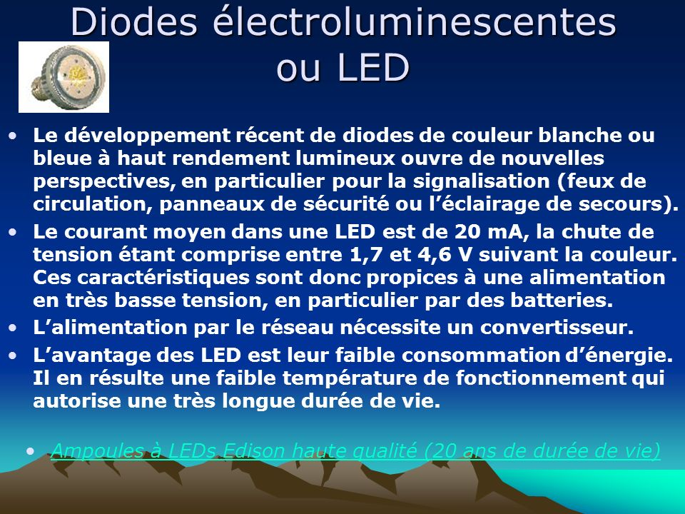 Diodes électroluminescentes ou LED