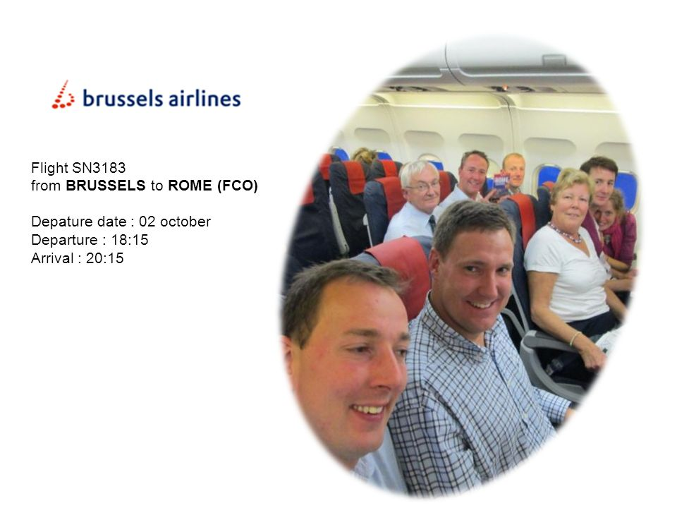 Flight SN3183 from BRUSSELS to ROME (FCO) Depature date : 02 october.