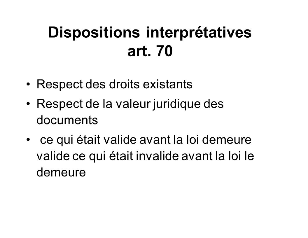 Dispositions interprétatives art. 70