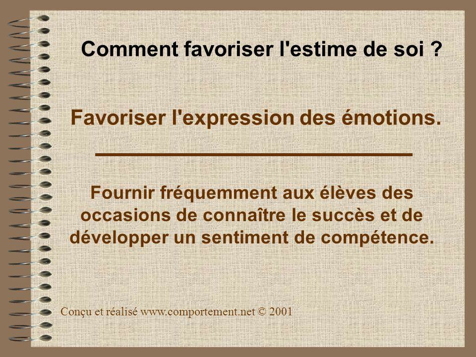 Favoriser l expression des émotions.
