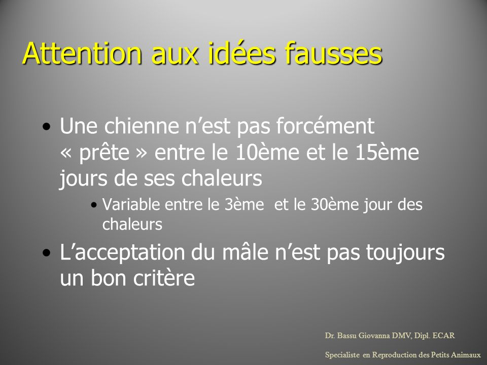 Attention aux idées fausses