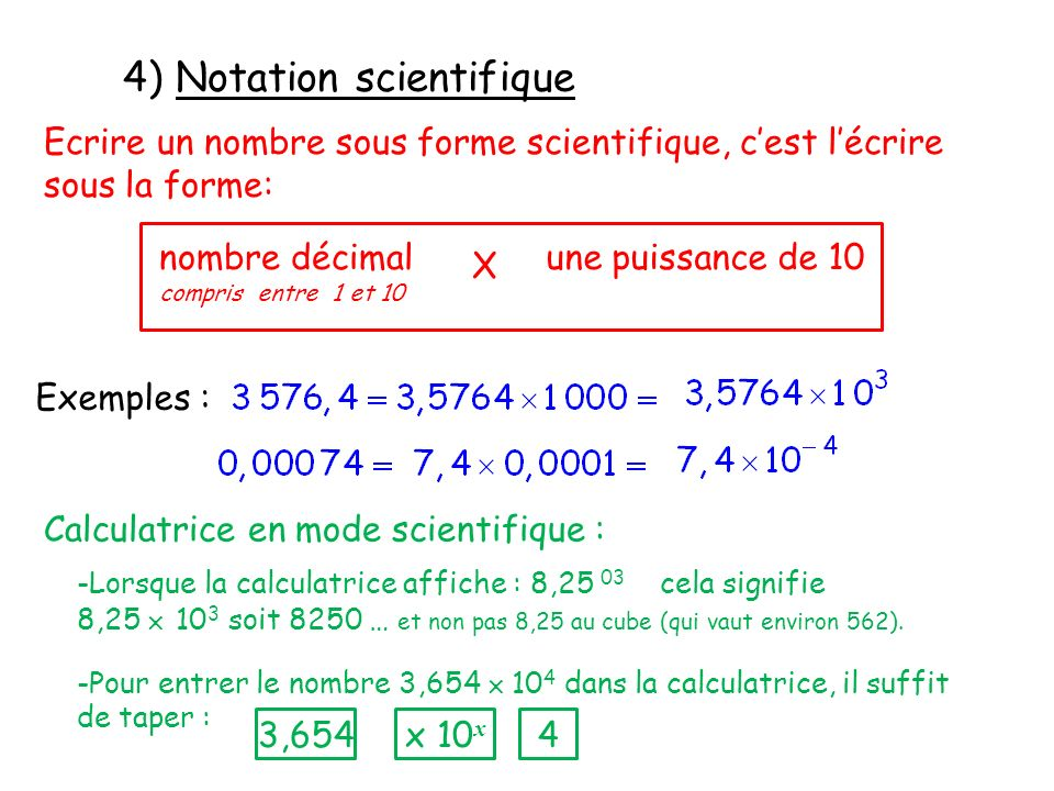 4) Notation scientifique