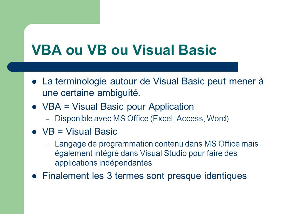 VBA ou VB ou Visual Basic