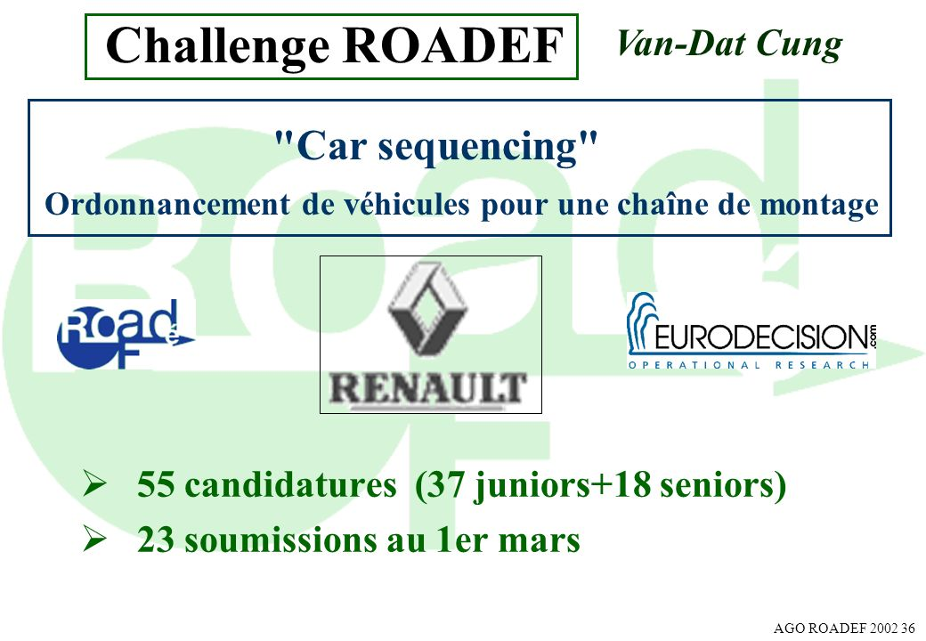 Challenge ROADEF Car sequencing Van-Dat Cung