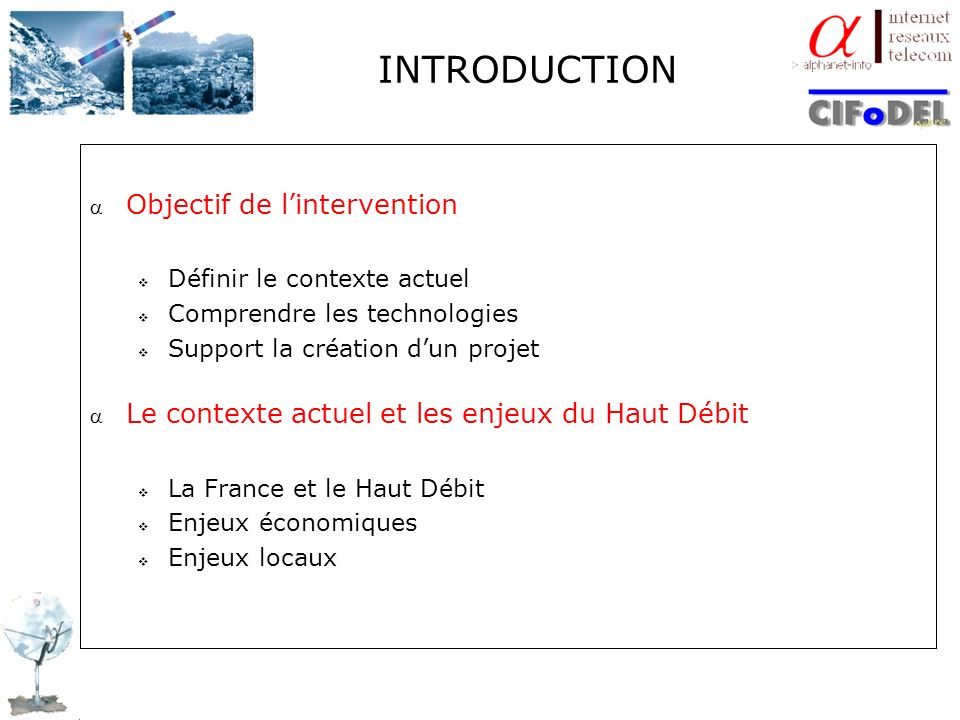 INTRODUCTION Objectif de l'intervention