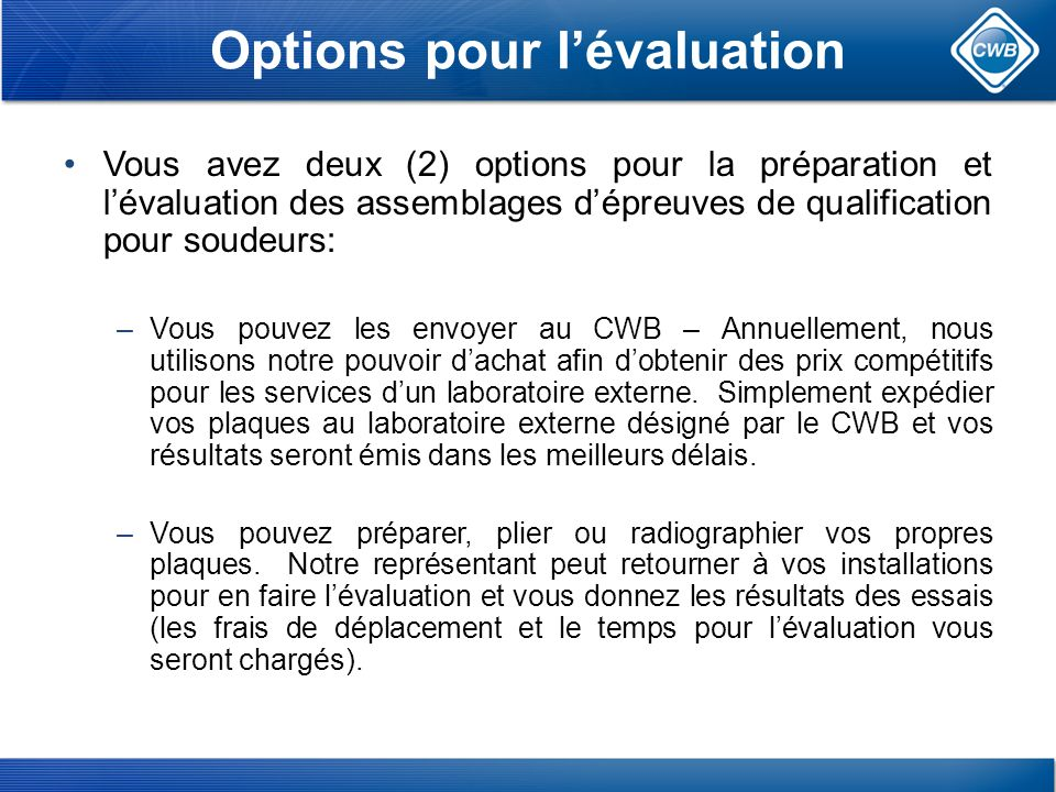 Options pour l'évaluation