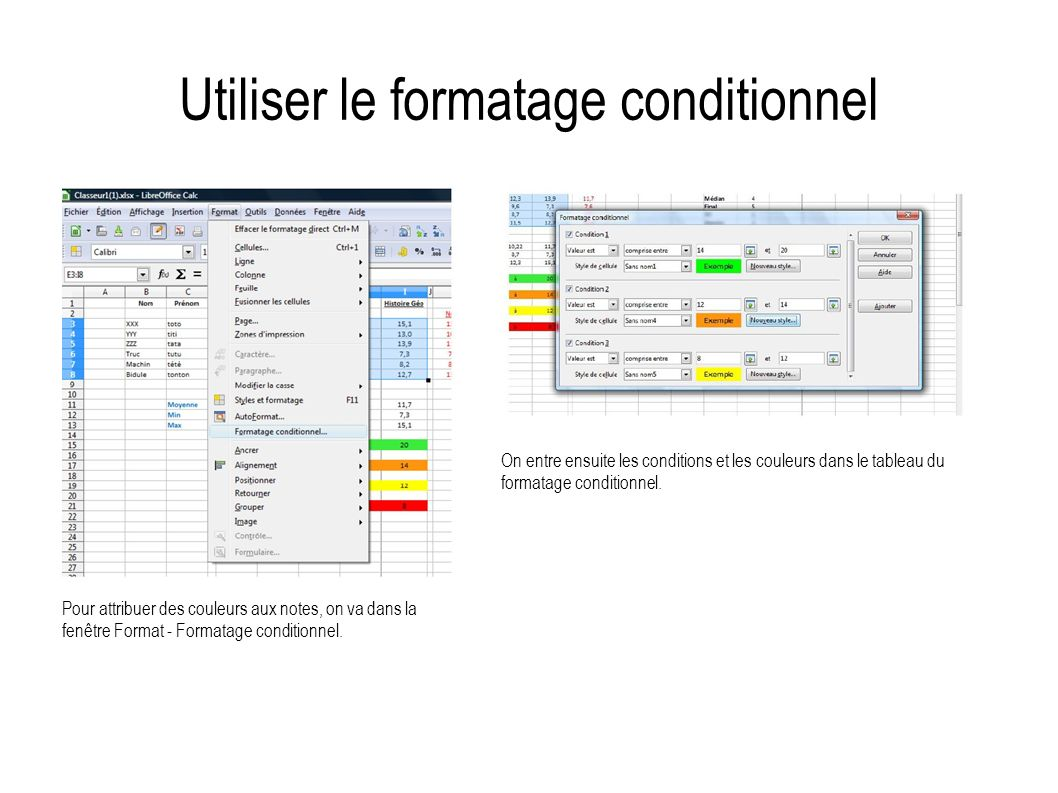 Utiliser le formatage conditionnel