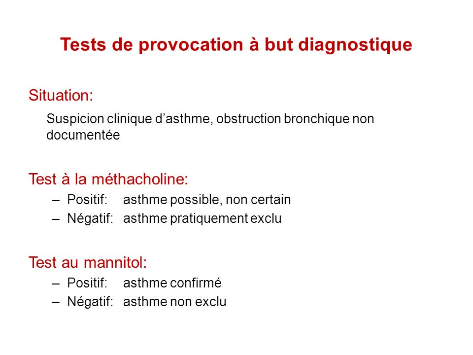 Tests de provocation à but diagnostique