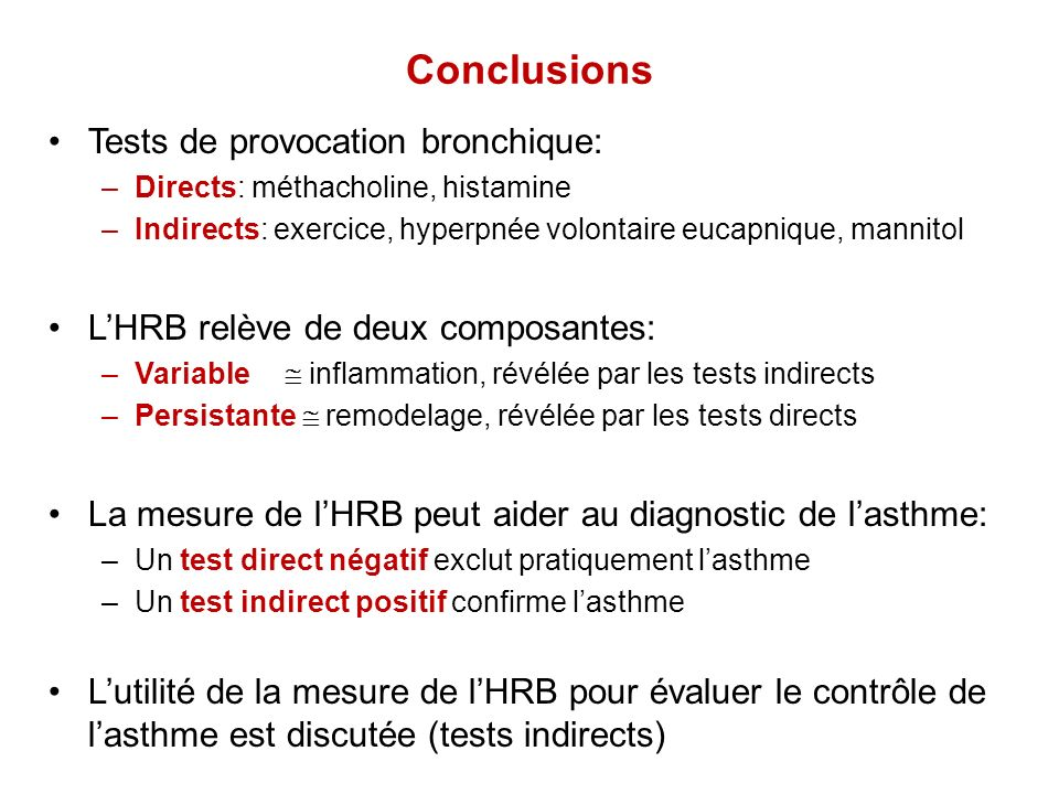 Conclusions Tests de provocation bronchique: