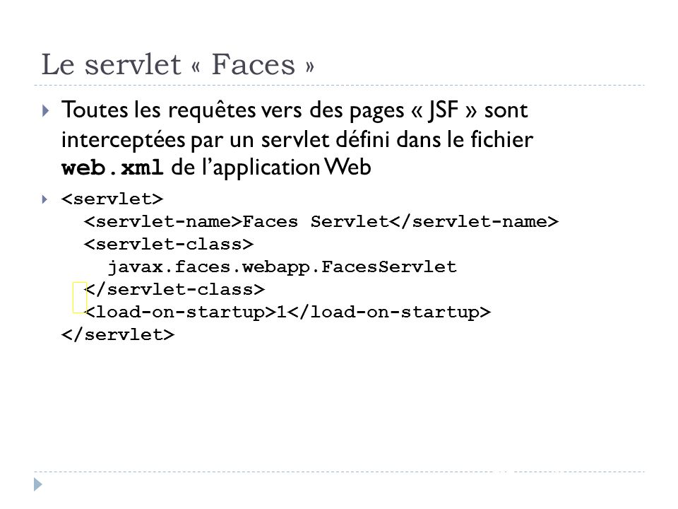 Le servlet « Faces »