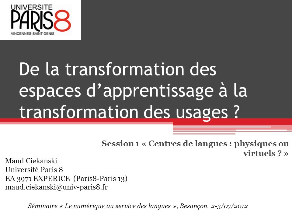 Session 1 « Centres de langues : physiques ou virtuels »