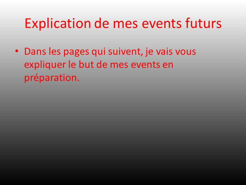 Explication de mes events futurs