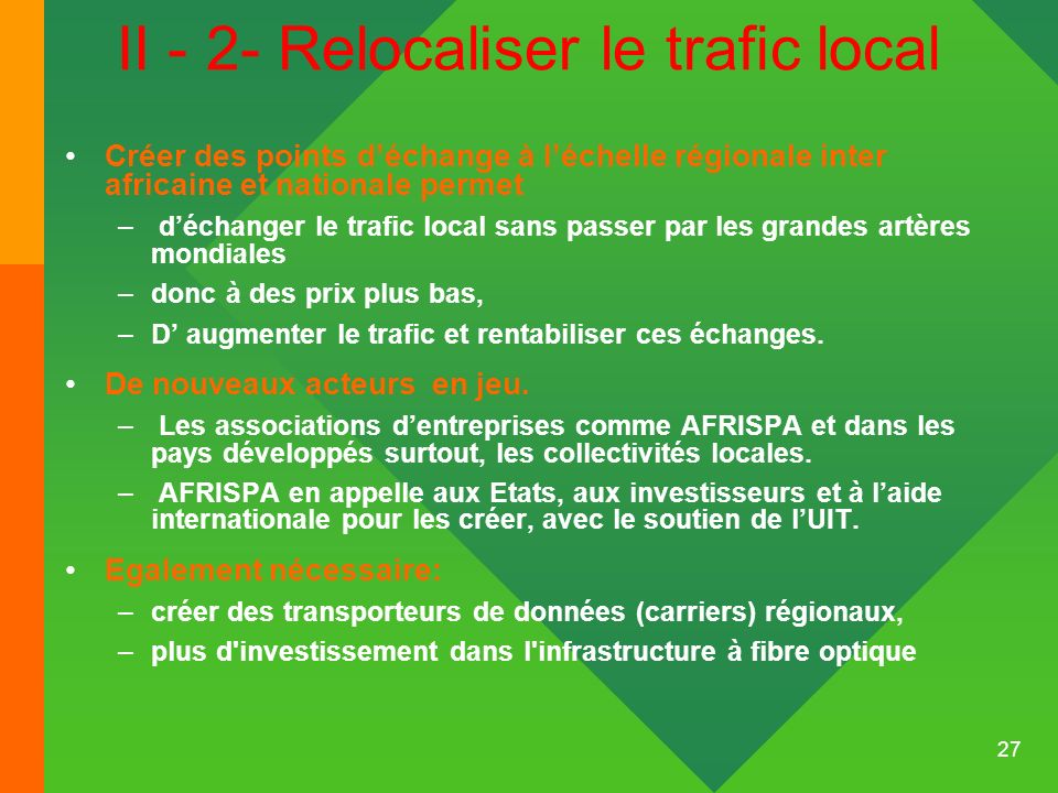 II - 2- Relocaliser le trafic local