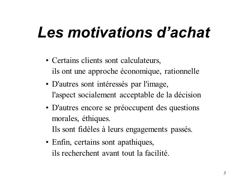Les motivations d'achat