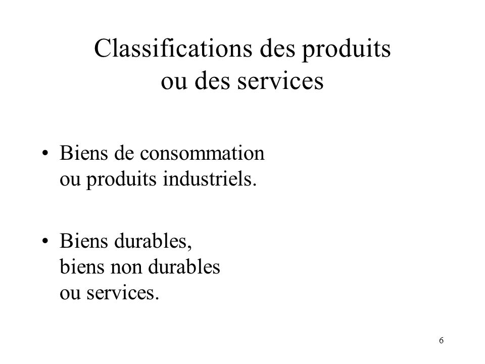 Classifications des produits ou des services